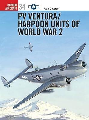 PV Ventura: Harpoon Units of World War II