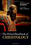 img - for The Oxford Handbook of Christology (Oxford Handbooks) book / textbook / text book