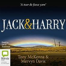Jack & Harry Audiobook by Tony McKenna, Mervyn Davis Narrated by David Tredinnick