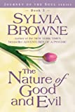 The Nature of Good and Evil (Journey of the Soul)