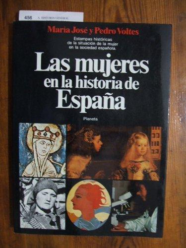 Las mujeres en la historia de España. Estampas históricas de la ...