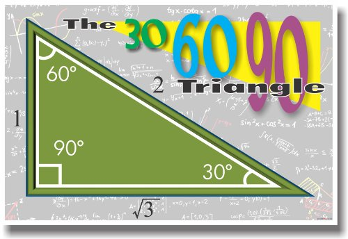 The 30 60 90 Triangle - Math Classroom Poster