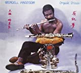 Organic Dream by Wendell Harrison (2013-05-04)
