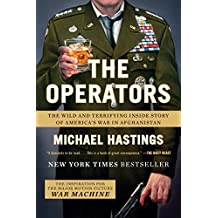 The Operators: The Wild and Terrifying Inside Story of America's War in Afghanistan