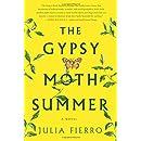 The Gypsy Moth Summer: A Novel