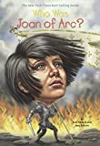 Who Was Joan Of Arc? (Turtleback School & Library Binding Edition)
