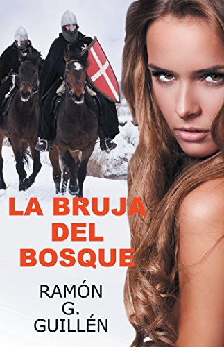 La Bruja Del Bosque (Spanish Edition) by [Guillén, Ramón G.]