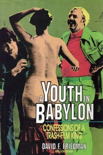 A Youth in Babylon: Confessions of a Trash-Film King (Prometheus The Art Of The Film)