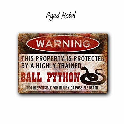 - rfy9u7 Ball Python Sign,Funny Metal Signs,Ball Python Accessories,Snake Warning Sign,Pet Gift,Exotic pet,Small Pet,Reptile,Metal Sign,
