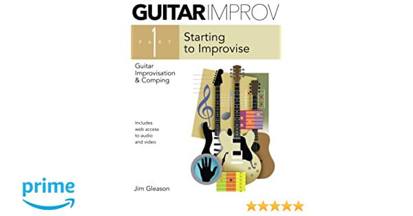 Guitar Improv and Comping Part 1 (Volume 1): Jim Gleason ...