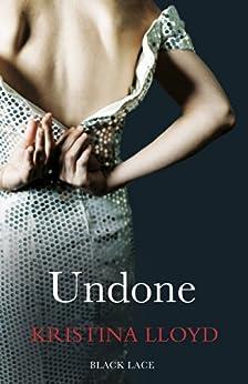 Undone (Black Lace) by [Lloyd, Kristina]