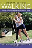 Pedometer Walking, Mark Fenton and David R. Bassett, 1592287026
