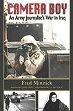 Camera Boy, Fred Minnick, 1555716687