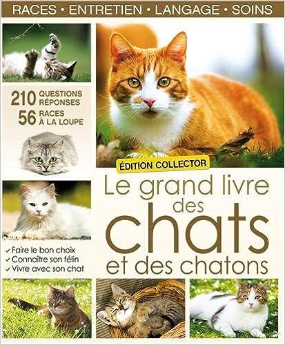 Livre Le grand livre des chats et des chatons : Edition collector pdf