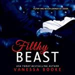 Filthy Beast: Filthy Fairy Tales, Book 1 | Vanessa Booke