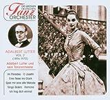 Adalbert Lutter & Sein Tanz Orchester by Adalbert Lutter & Sein Tanzorchester (2005-02-01)