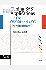 Tuning SAS Applications in the OS/390 and Z/OS Environments Paperback