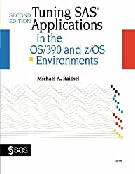 Tuning SAS Applications in the OS/390 and Z/OS Environments