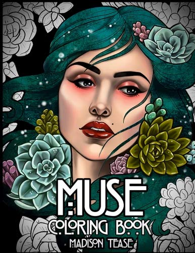 Muse: A coloring book collection of female portraits, florals, and ()