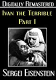 Ivan the Terrible: Part I - Digitally Remastered