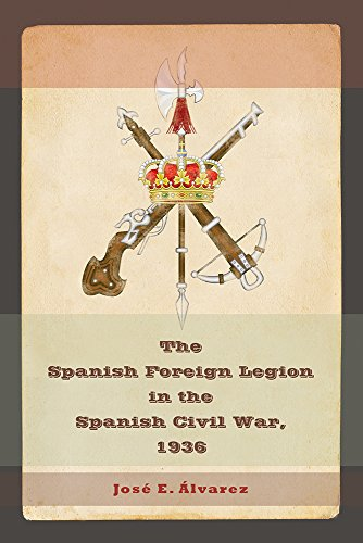 The Spanish Foreign Legion in the Spanish Civil War, 1936 (Map Of Spain And Portugal And Morocco)