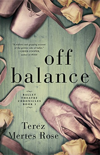 Off Balance (Ballet Theatre Chronicles Book 1) cover