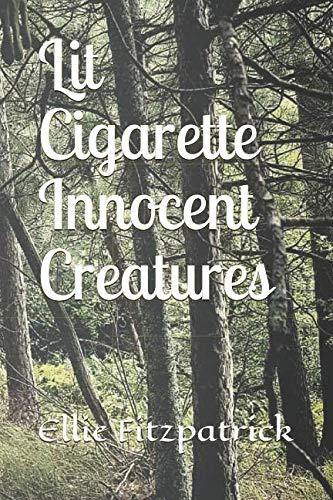 Lit Cigarette Innocent Creatures ()