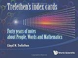 Trefethen's Index Cards, Lloyd N. Trefethen, 9814360694