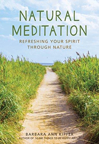 Refreshing Natural (Natural Meditation: Refreshing Your Spirit through Nature)