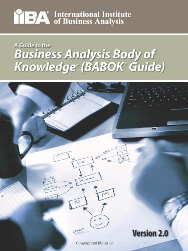 A Guide to the Business Analysis Body of Knowledge(r) (Babok(r) Guide) (Skye Lounge)
