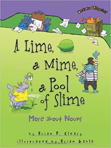 Amazon.com: A Lime, a Mime, a Pool of Slime: More about Nouns ...