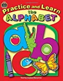 Practice and Learn the Alphabet, Marie E. Checchini, 0743936167