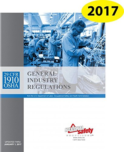 JANUARY 2017 29 CFR 1910 OSHA General Industry Regulations