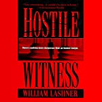 Hostile Witness | William Lashner