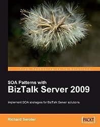 SOA Patterns with BizTalk Server 2009
