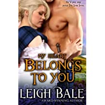 My Heart Belongs to You (Medieval Romance Trilogy Book 3) (Volume 3)