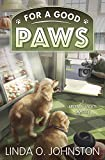 For a Good Paws (A Barkery & Biscuits Mystery Book 5)