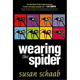 Wearing the Spider (A Suspense Novel) (Legal Thriller) (Thriller) by [Schaab, Susan]