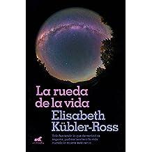 La Rueda de la Vida / The Wheel of Life
