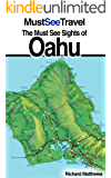 The Must See Sights Of Oahu (Must See Travel)