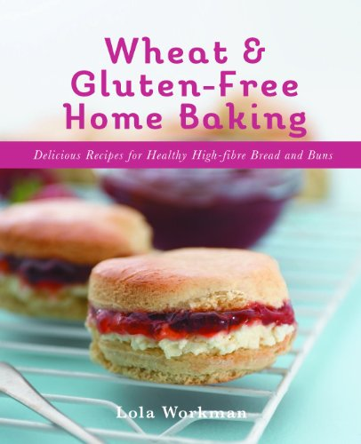 Wheat and Gluten-Free Home Baking
