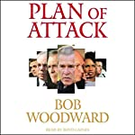 Plan of Attack | Bob Woodward