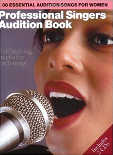 Professional Singers' Audition Book: 38 Essential Audition