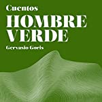 Hombre Verde: Cuentos [Green Man: Tales]   Gervasio Goris