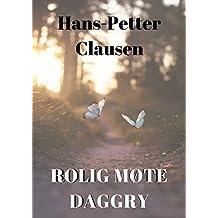 Rolig møte daggry (Norwegian Edition)