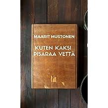 Kuten kaksi pisaraa vettä (Finnish Edition)