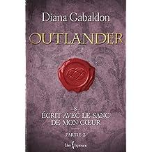 Outlander, tome 8 - partie 2: Écrit avec le sang de mon cœur - partie 2