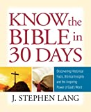 Guideposts Know the Bible in 30 Days, J. Stephen Lang, 0824947339