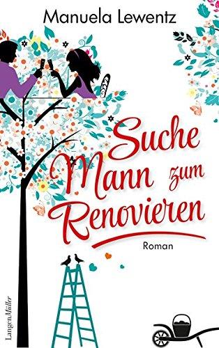 Suche Mann zum Renovieren: Roman