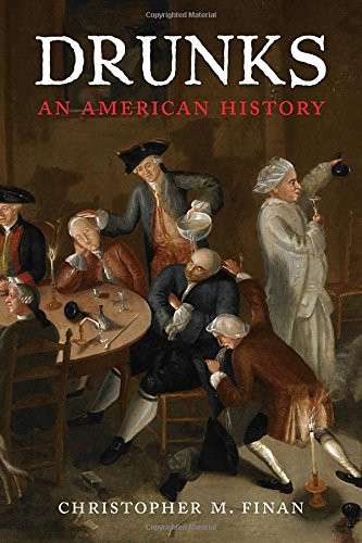 Drunks: An American History